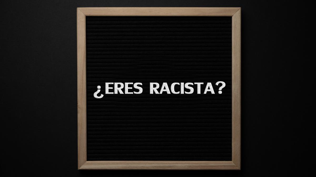 Descubre si eres racista desde un punto de vista antropológico