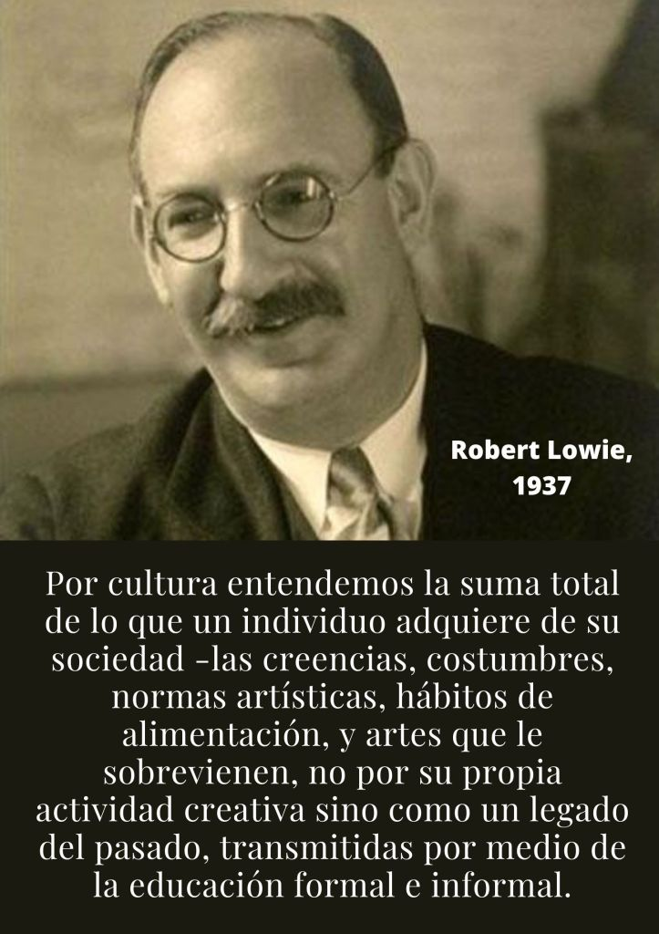 Foto de la definición de cultura por el antropólogo Robert Lowie