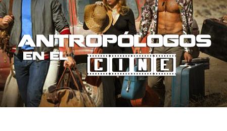 Antropología en el cine convencional